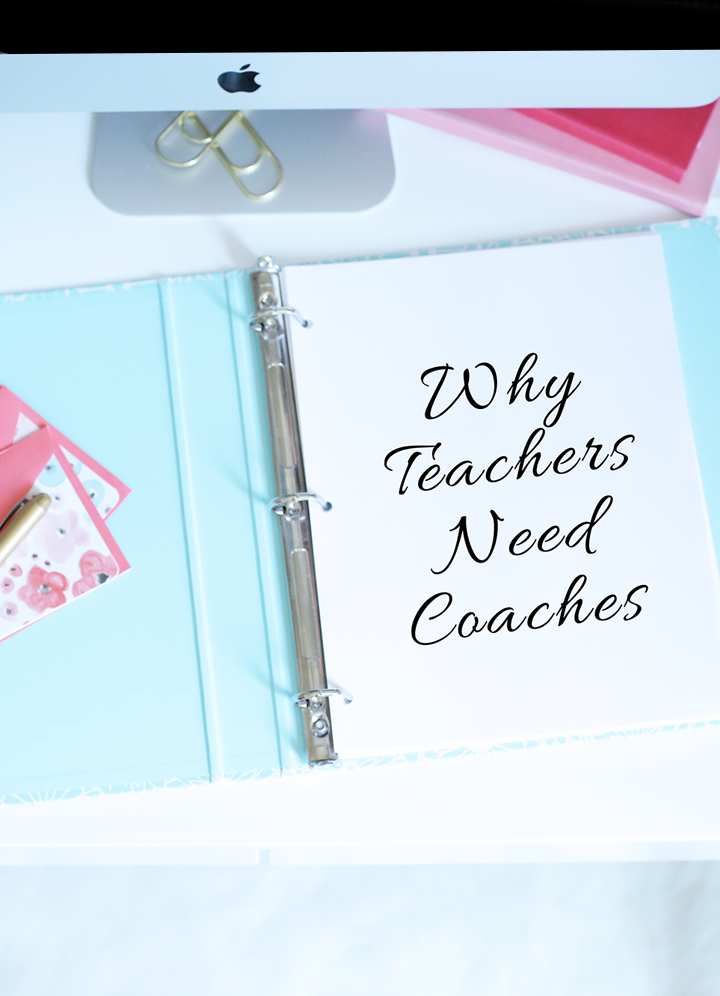 Why Teachers Need Coaches