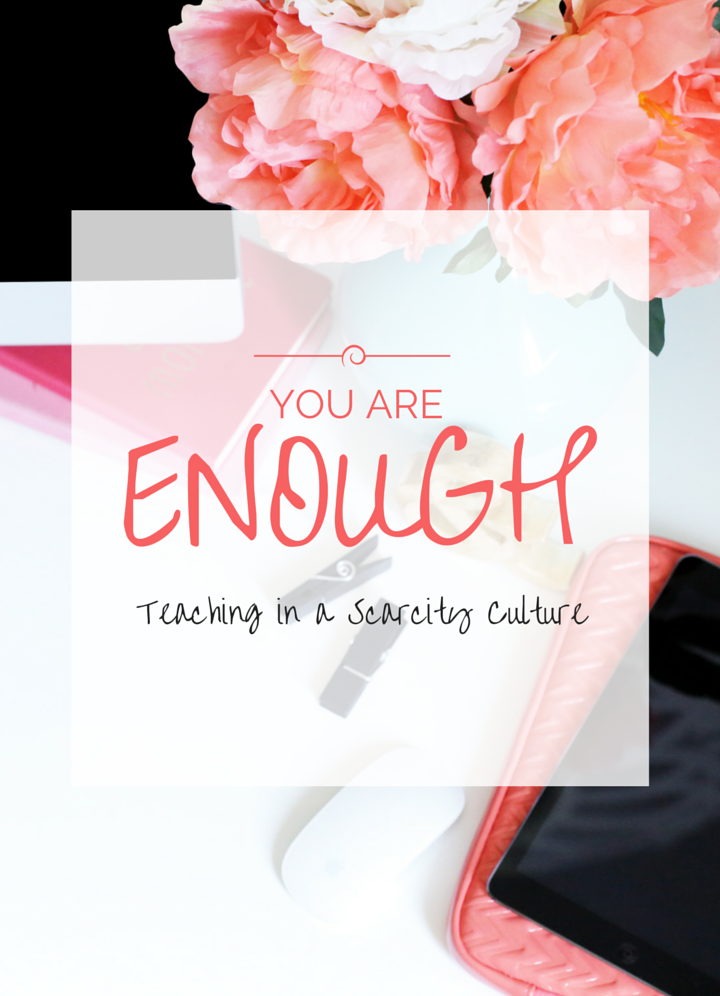 You are enough A Teacher's Best Friend (1)