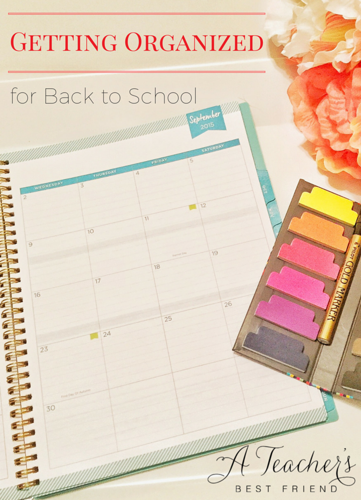 Getting Organized for Back to School A Teacher's Best Friend