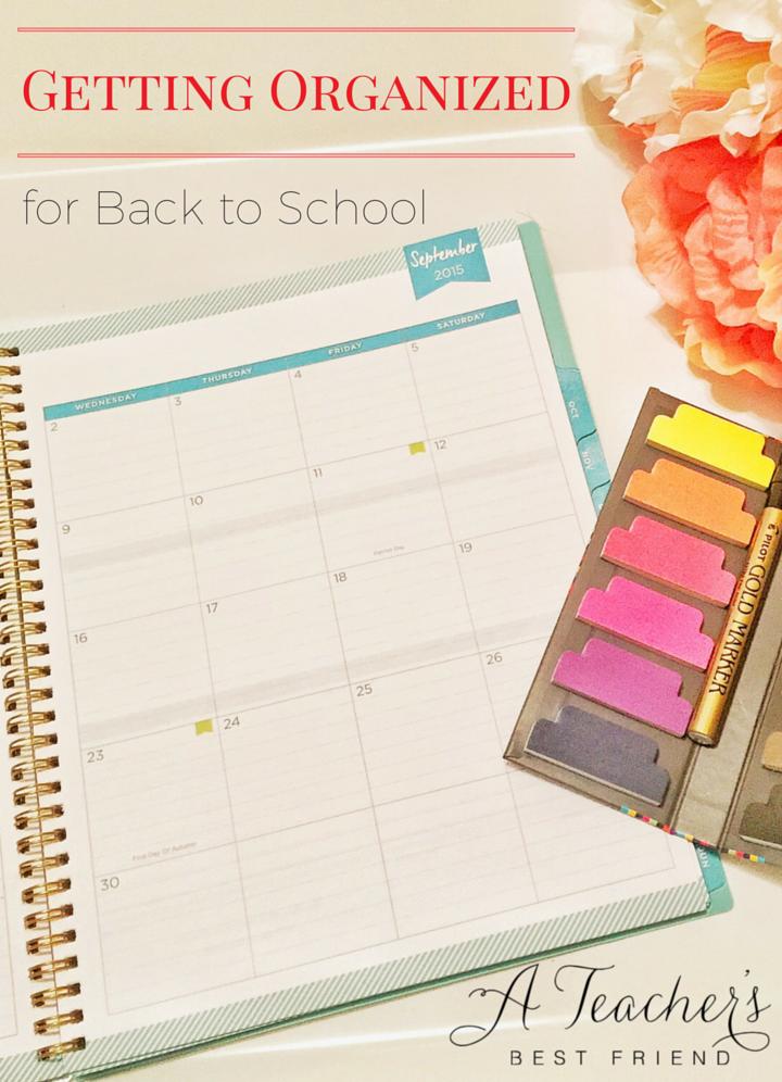 Getting Organized for Back to School A Teacher's Best Friend