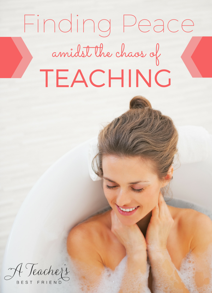 Finding Peace Amidst the Chaos of Teaching - Wholehearted Teaching - A Teacher's Best Friend (6)