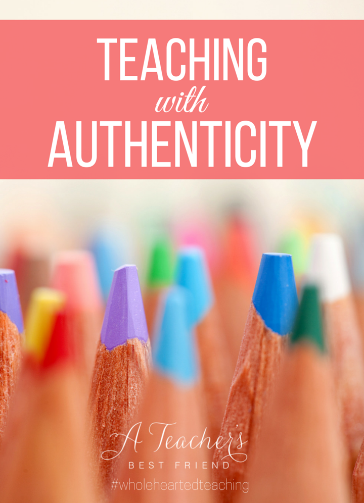 Teaching with Authenticity Habits of Wholehearted Teachers A Teacher's Best Friend
