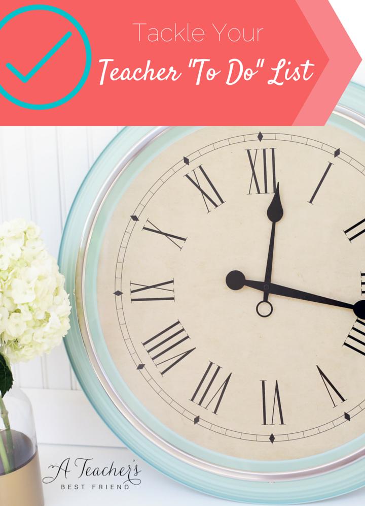 Tackle Your Teacher To Do List - A Teacher's Best Friend