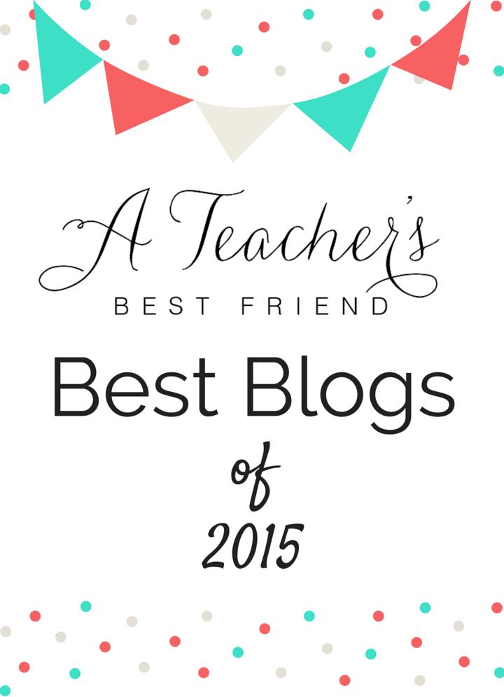 Best Blogs of 2015 A Teacher's Best Friend