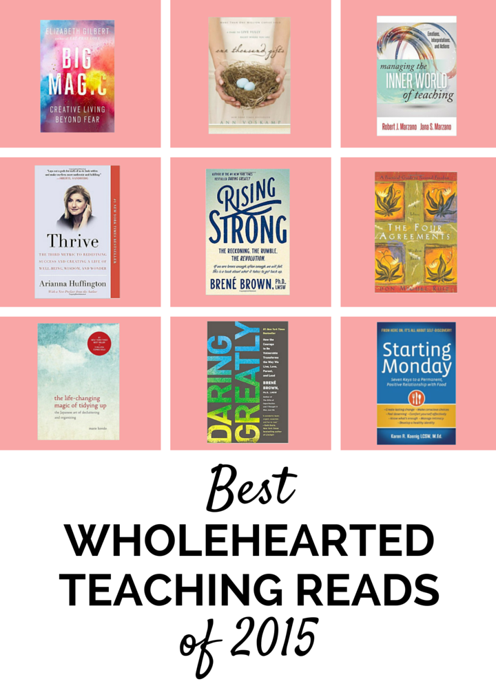 Best Wholehearted Teaching Reads of 2015