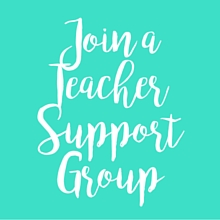 Join a Teacher Support Group