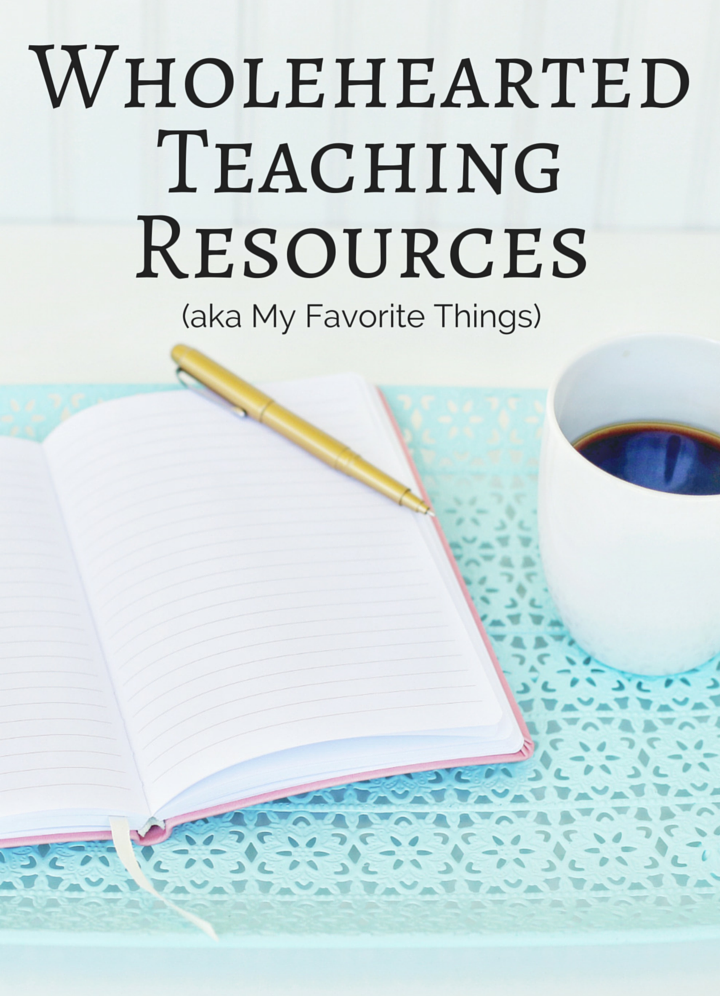 WholeheartedTeachingResources