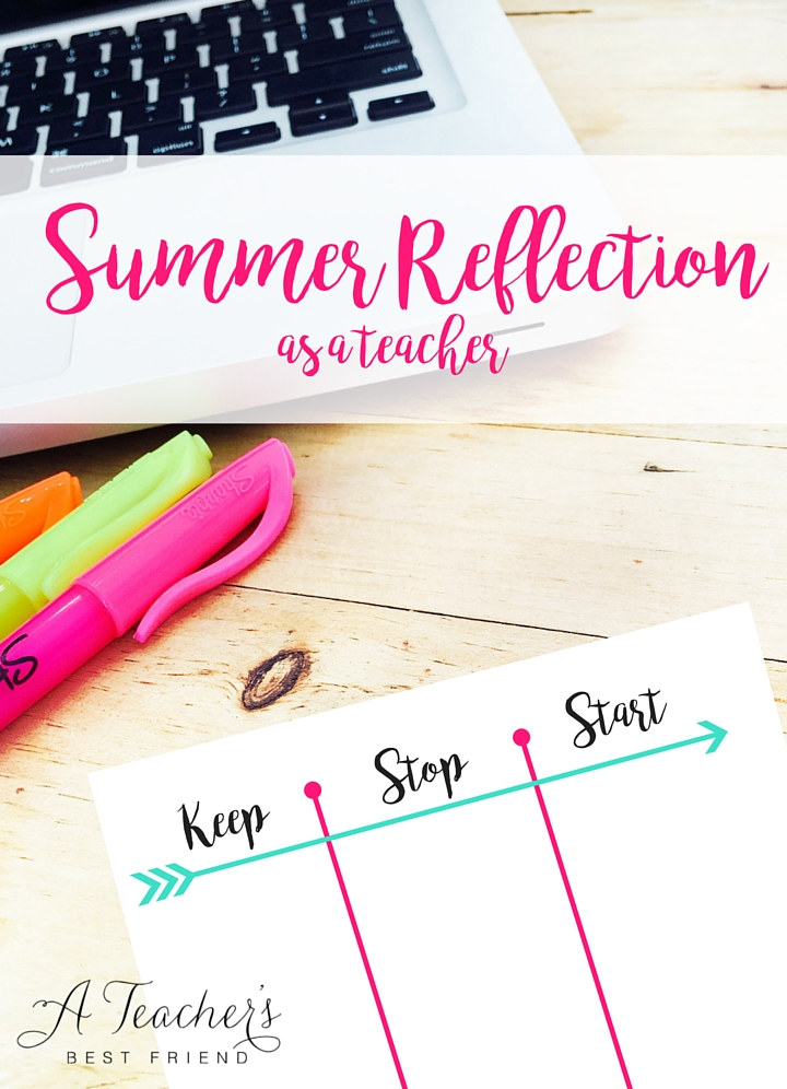 Summer Reflection as a Teacher - A Teacher's Best Friend - Life Coaching for Teachers