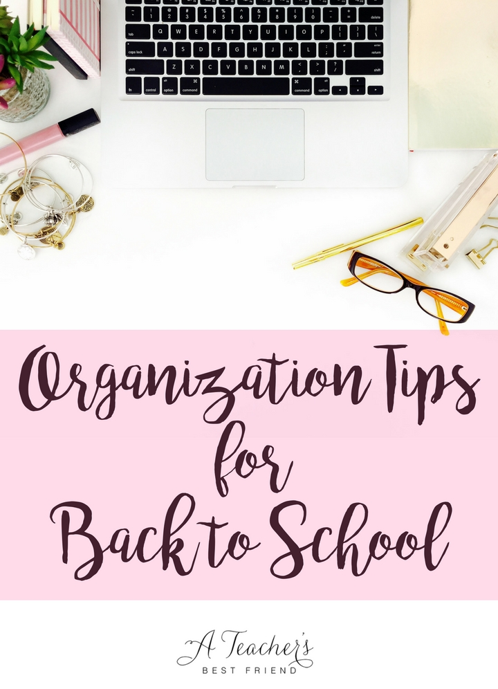 Organization Tips for Back to School - A Teacher's Best Friend - Life Coaching for Teachers