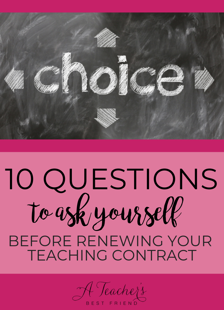 10 Questions to ask yourself before renewing your teaching contract | A Teacher's Best Friend | Life Coaching for Teachers